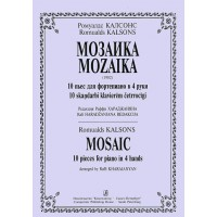Romualds, Kalsons. Mosaic. 10 pieces for piano in 4 hands